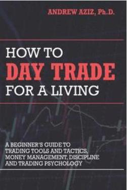 How to day trade for a living av Andrew Aziz.