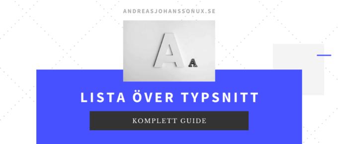 Typsnitt lista - bra och snygga typsnitt som funkar för både webb och tryck.