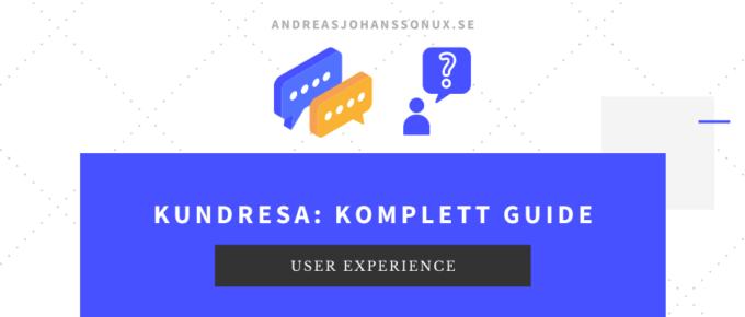 Kundresa - en komplett guide till hur du kan visa kundresan för just ditt företags produkter och tjänster.